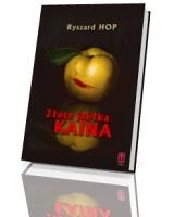 Złote jabłka Kaina - okładka książki