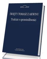 Traktat o sprawiedliwości. Seria: Biblioteka Europejska