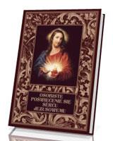 Osobiste poświęcenie się Sercu Jezusowemu