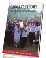 Droga Krzyżowa z papieżem Franciszkiem. Światowe Dni Młodzieży