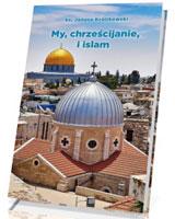 My, chrześcijanie i islam