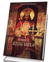 Intronizacja Jezusa Króla w Polsce