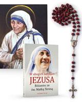 W ubogich dotykam Jezusa. Różaniec ze św. Matką Teresą (modlitewnik, różaniec, portret). PAKIET