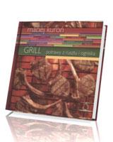 Grill. Potrawy z rusztu i ogniska