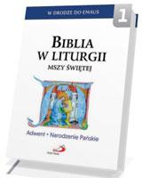 Biblia w liturgii Mszy Świętej. Adwent - Narodzenie Pańskie