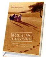 Bóg, islam i ojczyzna