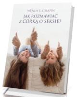 Jak rozmawiać z córką o seksie? - okładka książki