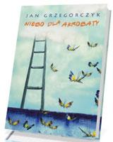 Niebo dla akrobaty - okładka książki
