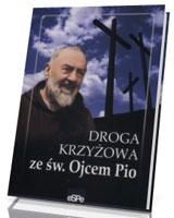 Droga krzyżowa ze św Ojcem Pio