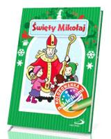 Święty Mikołaj. Kolorowanka z naklejkami - okładka książki