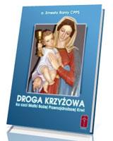 Droga Krzyżowa ku czci Matki Bożej Przenajdroższej Krwi