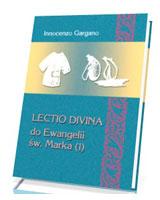 Lectio Divina do Ewangelii Św. Marka (1). Początek Ewangelii (rozdz. 1,1 - 3,35)