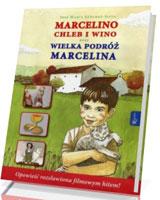 Marcelino Chleb i Wino oraz Wielka podróż Marcelina