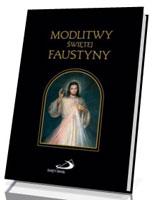 Modlitwy Świętej Faustyny