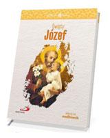 Święty Józef. Seria: Skuteczni Święci