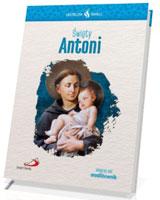 Święty Antoni. Seria: Skuteczni Święci