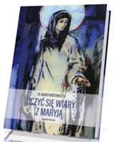 Uczyć się wiary z Maryją