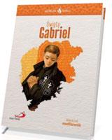 Święty Gabriel. Seria: Skuteczni Święci