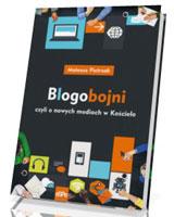 Blogobojni czyli o nowych mediach w Kościele