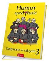 Humor spod piuski. Zasłyszane w - okładka książki