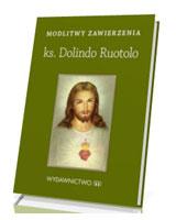 Modlitwy zawierzenia. ks. Dolindo