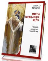 Maryja rozwiązująca węzły. Historia, nowenna i modlitwy