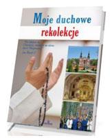 Moje duchowe rekolekcje - okładka książki