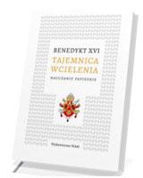 Tajemnica Wcielenia. Nauczanie papieskie
