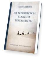 Na bezdrożach Starego Testamentu