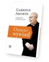 Ostatni wywiad. Gabriele Amorth w rozmowie z Marcello Lanzą