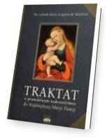 Traktat o prawdziwym nabożeństwie do Najświętrzej Maryi Panny