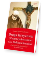 Droga krzyżowa i Zmartwychwstanie z ks. Dolindo Ruotolo