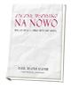 Zacznij na nowo Wielki Post i Zmartwychwstanie - okładka książki