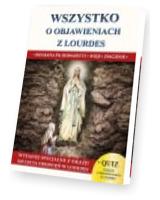 Wszystko o objawieniach z Lourdes