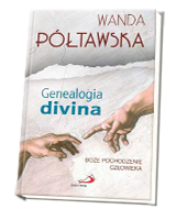 Genealogia divina. Boże pochodzenie człowieka