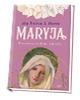 Maryja. Pierwsza miłość świata - okładka książki