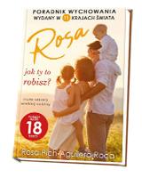 Rosa jak ty to robisz? małe sekrety wielkiej rodziny. Porady matki 18 dzieci