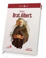 Święty Brat Albert. Seria: Skuteczni Święci
