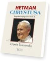 Hetman Chrystusa. Tom 1