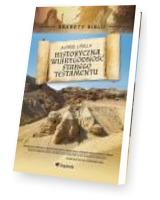 Historyczna wiarygodność Starego Testamentu. Sekrety Biblii