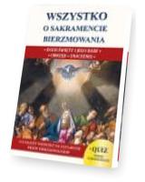 Wszystko o sakramencie bierzmowania