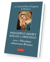 Przedziwny sekret Różańca Świętego