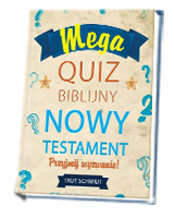 Mega quiz biblijny. Nowy Testament