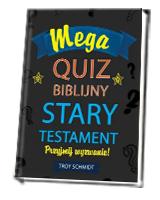 Mega quiz biblijny. Stary Testament