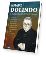 Rozważania różańcowe z księdzem Dolindo. Maryjo, Ty się tym zajmij!