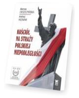 Kościół na straży polskiej niepodległości