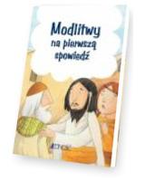 Modlitwy na pierwszą spowiedź. - okładka książki