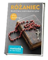 Różaniec. Modlitwa kontemplacyjna dla każdego. Metoda św. Jana Pawła II