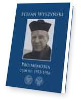 Stefan Wyszyński. Pro memoria. Tom 3: 1953-1956