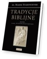 Tradycje biblijne. Biblia w kulturze europejskiej